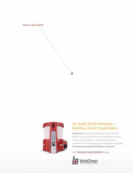 """An ITW BuildClean print ad by CBD. It reads: """"This is a dust speck. By itself, fairly harmless — but they never travel alone"""""""