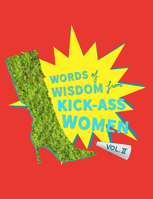 "The cover of CBD's ""Words of Wisdom from Kick-Ass Women Volume 2"" e-book, centered around inspirational women in business."