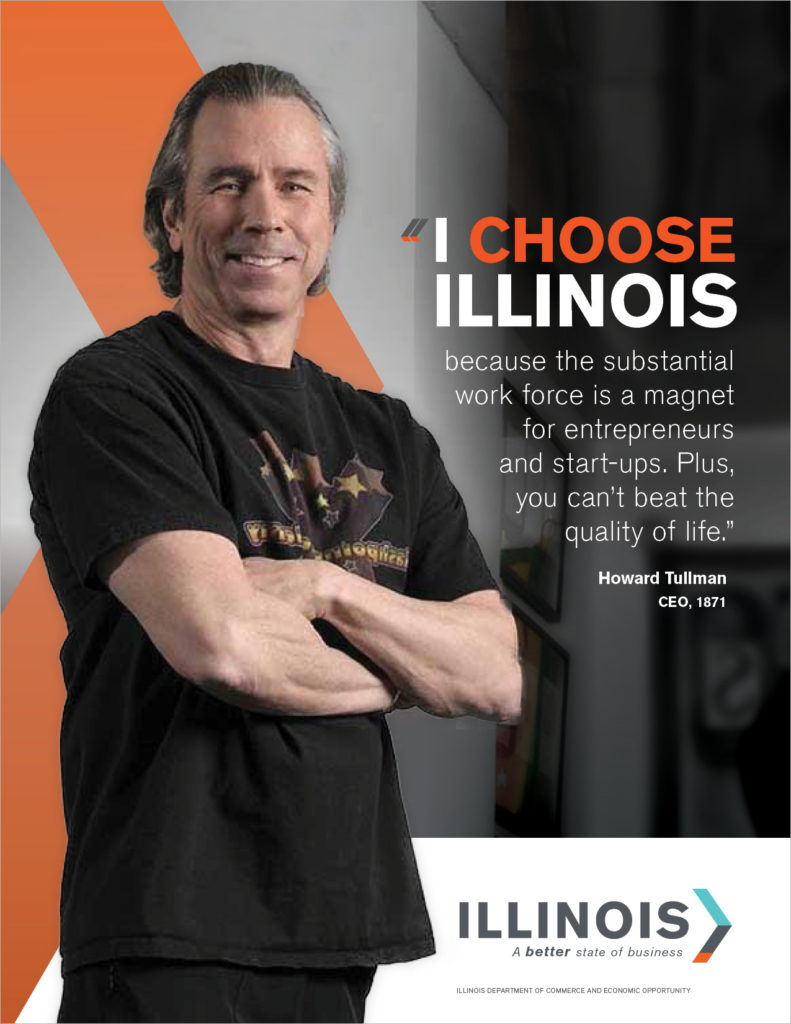 "A print ad CBD created for Illinois DCEO, featuring 1871 CEO Howard Tullman. The headline reads: ""I Choose Illinois."""