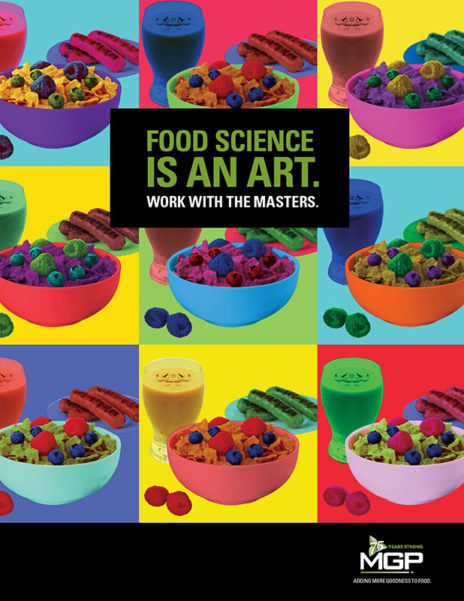 """A print ad for MGP Ingredients created by CBD Marketing. The headline reads: """"Food science is an art. Work with the masters."""""""